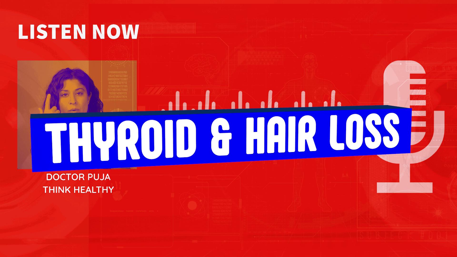 Thyroid and hair loss