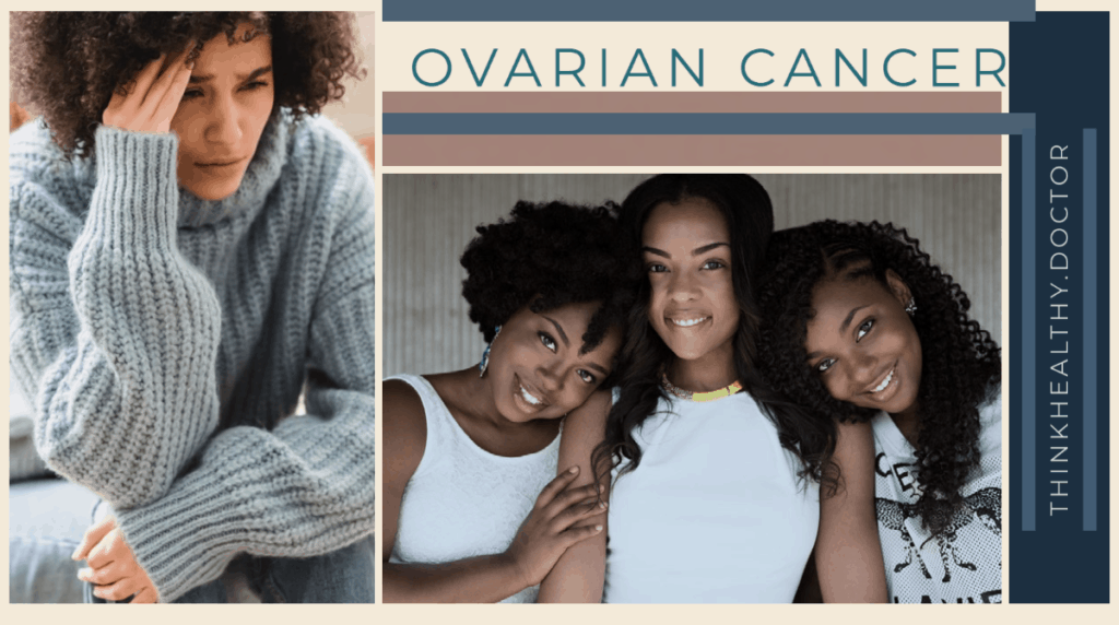 Ovarian cancer think healthy doctor final think healthy doctor