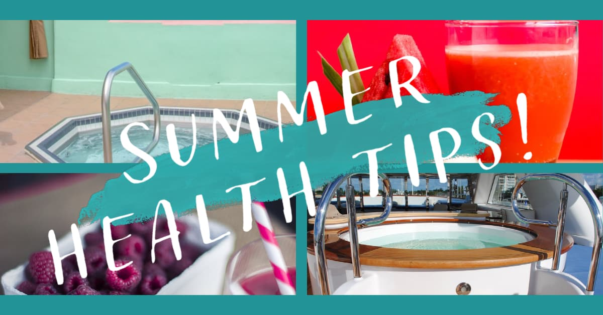 Why summer health is important